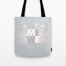 When ME became WE #love #Valentines #decor Tote Bag