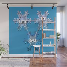 Let it Go  / Inspired by Frozen Wall Mural