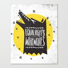 WEREWOLF RIGHTS Canvas Print