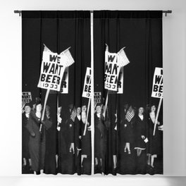 We Want Beer Too! Women Protesting Against Prohibition black and white photography - photographs Blackout Curtain