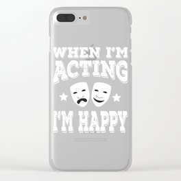 Is acting your passion? here's the tee for you! Makes a nice and unique gift this holiday!  Clear iPhone Case