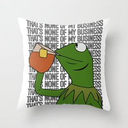 Kermit Inspired Meme King Sipping Tea But That's None of My Business Throw Pillow