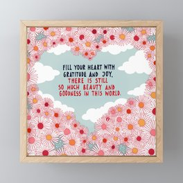 Fill your heart with gratitude Framed Mini Art Print