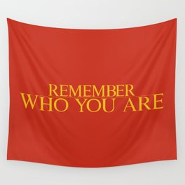Remember Who You Are Wall Tapestry