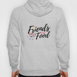 Friends Not Food Animal Rights Activist Present Gift Cow Chicken Pig Hoody
