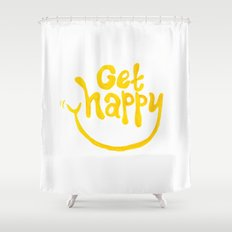 Get Happy! Shower Curtain
