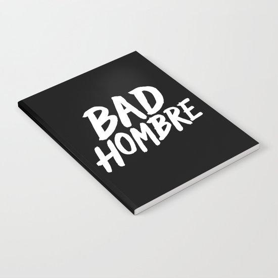 Bad Hombre Notebook