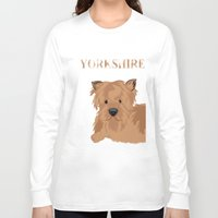 yorkie Long Sleeve T-shirts featuring Yorkshire Terrier Dog Yorkie by ialbert