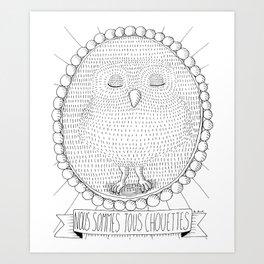 Chouette! Art Print