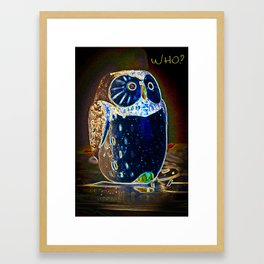 Owl Who? Framed Art Print