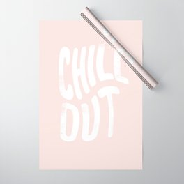 Chill Out Vintage Pink Wrapping Paper