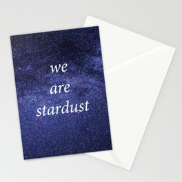 We Are Stardust Stationery Cards