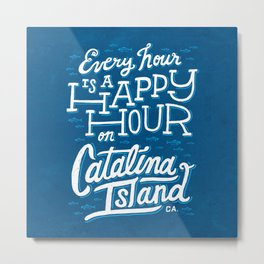 Every Hour is a Happy Hour Blue Metal Print