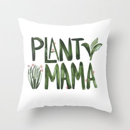Plant Mama with Pink Flowers Throw Pillow