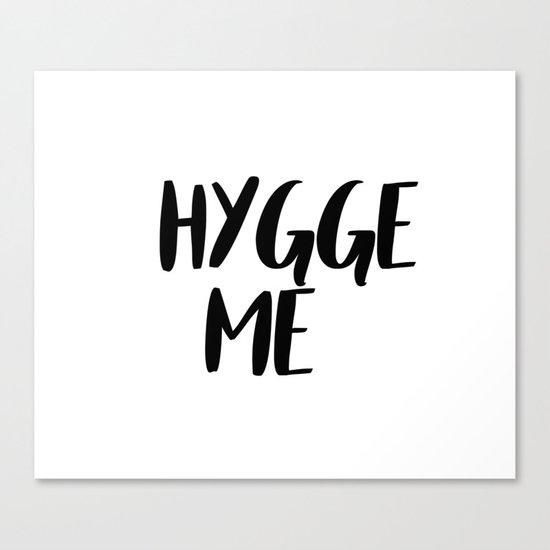 Hygge me Canvas Print