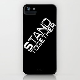 STAND TOGETHER iPhone Case