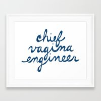 vagina Framed Art Prints featuring Chief Vagina Engineer by CVE Shirts