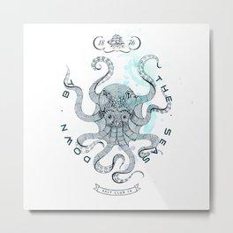 Octopus - Salt Club 76 - Down by the Sea Metal Print