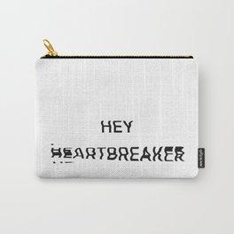 Hey Heartbreaker Carry-All Pouch