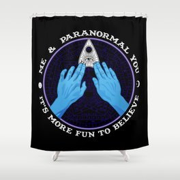 Me & Paranormal You - James Roper Design - Ouija (white lettering) Shower Curtain
