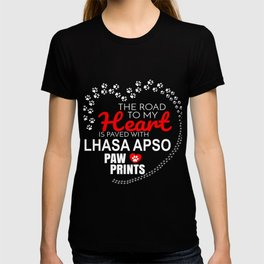 The Road To My Heart Is Paved With Lhasa Apso Paw Prints T-shirt