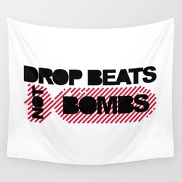 Drop Beats Not Bombs EDM Quote Wall Tapestry