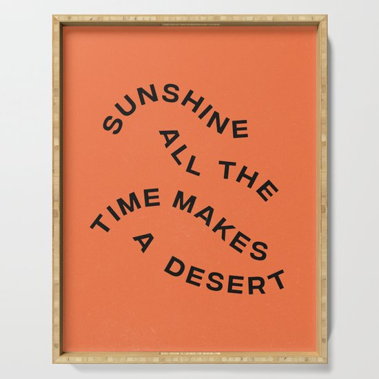 Sunshine All The Time Makes A Desert by subliming