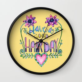 Have a Good Hair Day Wall Clock