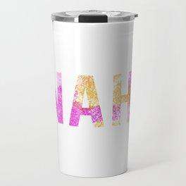 Nah. Travel Mug