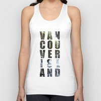 vancouver Tank Tops featuring VANCOUVER ISLAND by Amie Enns