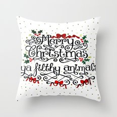 Merry Christmas Ya Filthy Animals Throw Pillow