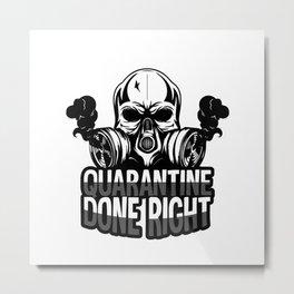 Quarantined Metal Print