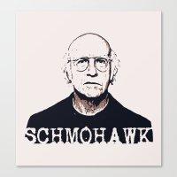 larry david Canvas Prints featuring Schmohawk  |  Larry David   by Silvio Ledbetter