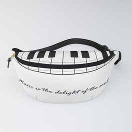 Music is the delight of the soul Fanny Pack
