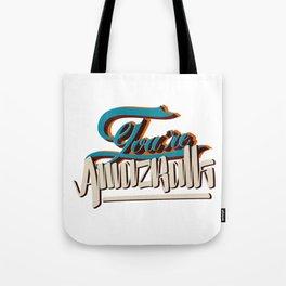 YOU'RE AMAZBALLS Tote Bag