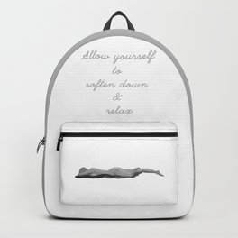 Allow yourself to soften down & relax Backpack