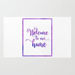 Welcome to our home Rug
