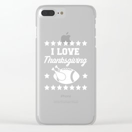 Thanksgiving Turkey Funny Apparel Gift Clear iPhone Case
