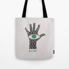 Feel It Out Tote Bag