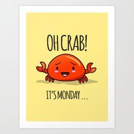 Crabby Day! Kunstdrucke