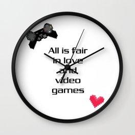 All is Fair in Love & Video Games Wall Clock