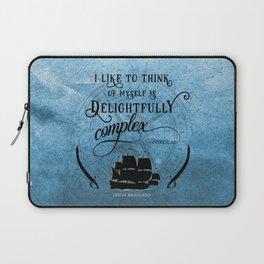 Delightfully complex quote - Nikolai Lantsov - Leigh Bardugo Laptop Sleeve