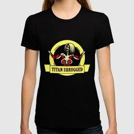 Titan Shrugged T-shirt