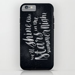 Shine Like Stars - Summer iPhone Case