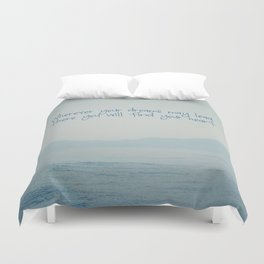 Wherever your dreams may lead Duvet Cover