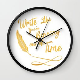 like your running out of time Wall Clock