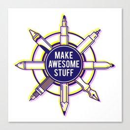 Make awesome stuff Canvas Print