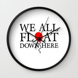 We all float down here Wall Clock