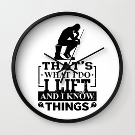 I raise and I know things cigars cigarettes Wall Clock