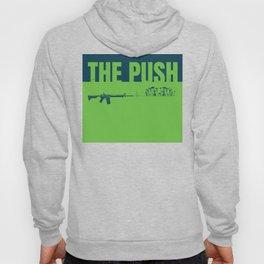 The Push Hoody